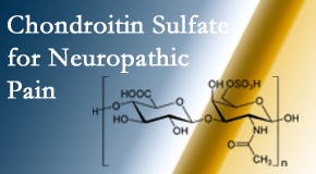 Most Chiropractic Clinic sees chondroitin sulfate to be an effective addition to the relieving care of sciatic nerve related neuropathic pain.